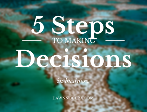 5 Steps to Making Decisions in Business