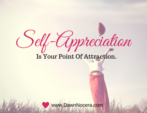 Doesn't Appreciating What You Don't Want Attract More Of It?