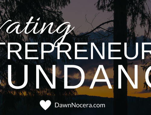 Activating Entrepreneurial Abundance
